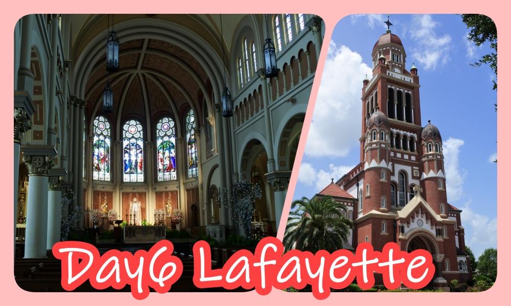 【ラファイエット】ルイジアナ旅行記7-大聖堂とルイジアナのフランス語