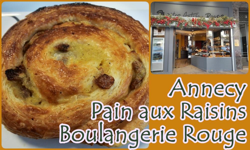 【フランスのパン】アヌシーのパン屋Rougeのパンオレザン【Pain aux raisins】